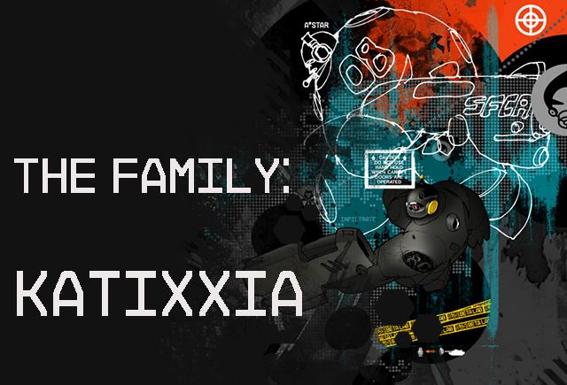 The Family: Katixxia